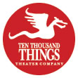 Ten Thousand Things Theater Company