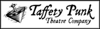 Taffety Punk Theater Company
